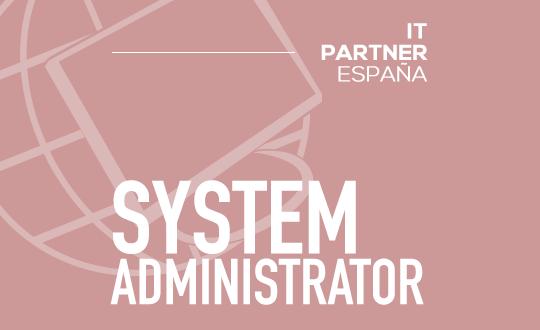 Administrador de sistemas (H/M) – Valencia