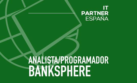 Analista programador Banksphere (H/M) – Madrid